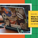 How to Remove Stickers from laptop