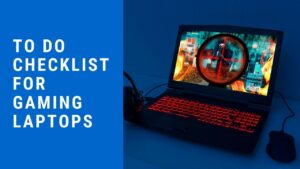 Things-to-do-before-buying-a-gaming-laptop