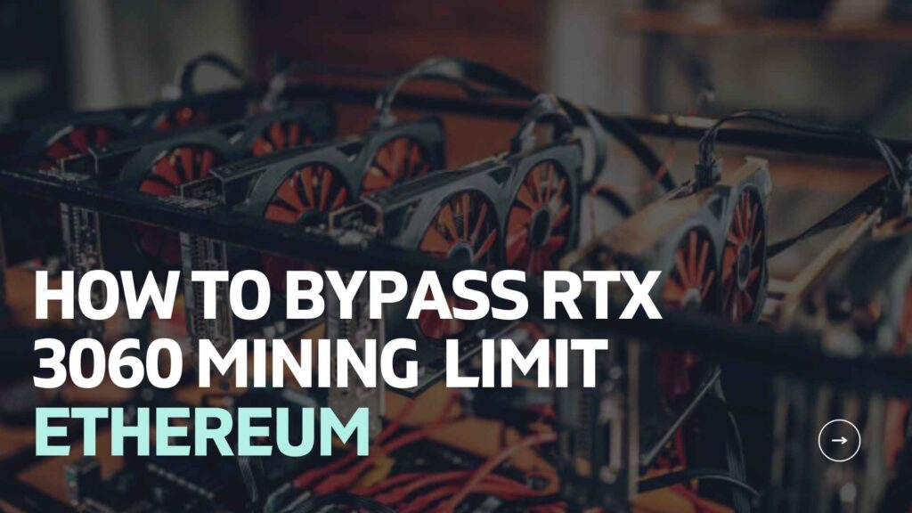 How to Unlock Nvidia RTX 3060 for Mining Ethereum